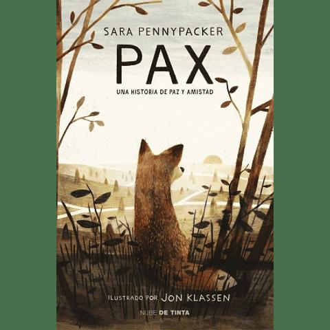 Pax Una historia de paz y amistad  (Sara Young)