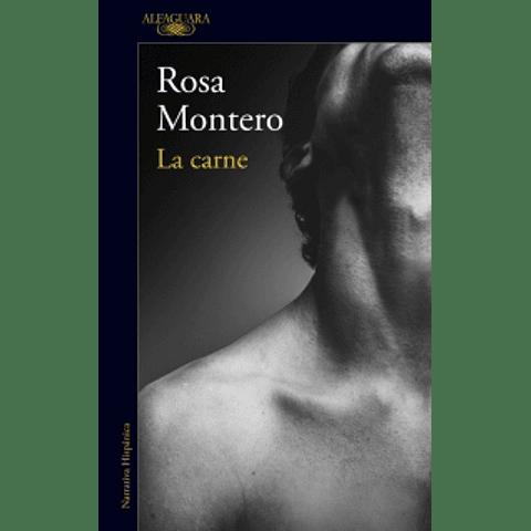 La carne (Rosa Montero)