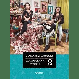 Cocina Sana y Feliz 2 Connie Achurra