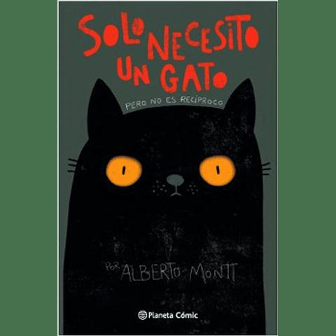 Solo necesito un gato (Alberto Montt)