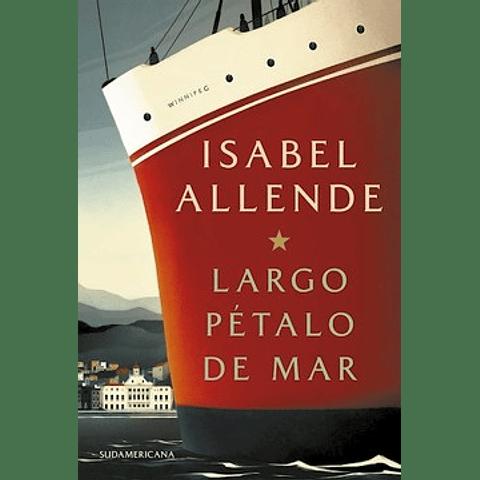 Largo petalo del mar (Isabel Allende)
