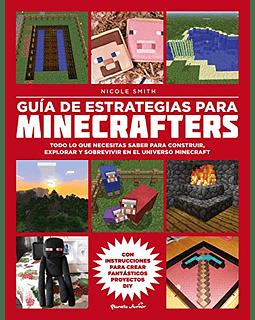 Guía de estrategias para minecrafters (Nicole Smith)
