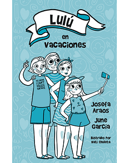 Lulú en vacaciones (Josefa Araos / June García)