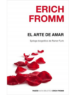 El Arte de Amar (Erich Fromm)