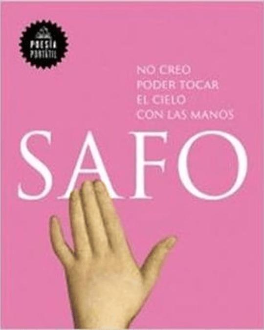 No creo poder tocar el cielo con las manos (Safo)