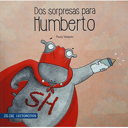 Dos sorpresas para Humberto (Paula Vásquez)