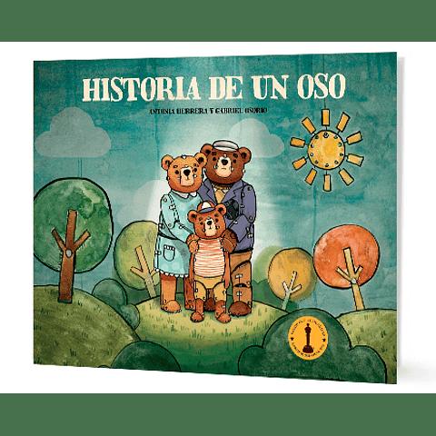 Historia de un oso (Antonia Herrera Y Gabriel Osorio)