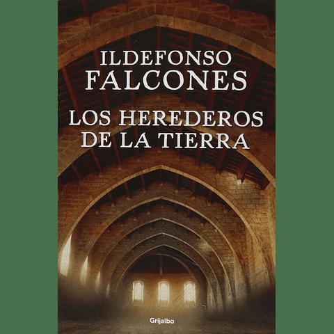 Los herederos de la tierra (Ildefonso Falcones)