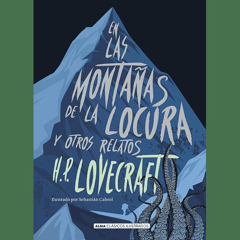 En las montañas de la locura y otros relatos (H. P. Lovecraft)