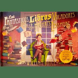 Los fantásticos libros voladores del Sr. Morris Lessmore (William Joyce)