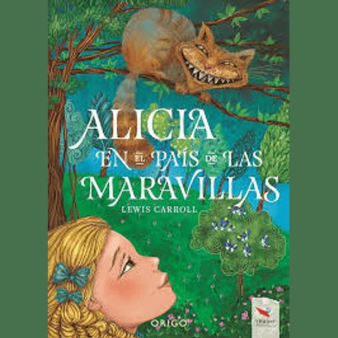 Alicia en el País de las Maravillas. (Lewis Carroll)