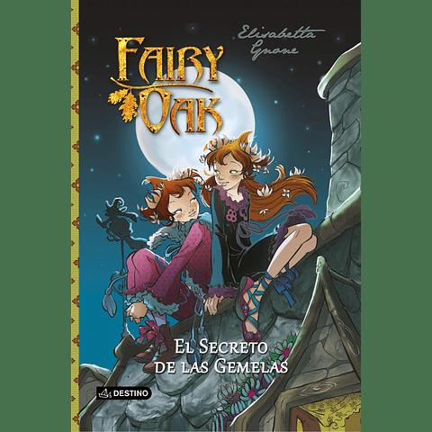 Fairy Oak 1. El Secreto de las Gemelas (Elisabetta Gnone)