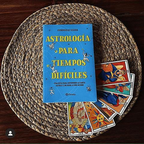 Astrología para tiempos difíciles (Consuelo Ulloa)