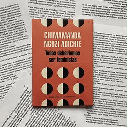 Todos deberíamos ser feministas (Chimamanda Ngozi Adichie)