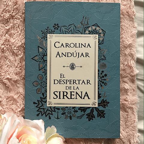 El despertar de la sirena (Carolina Andújar)