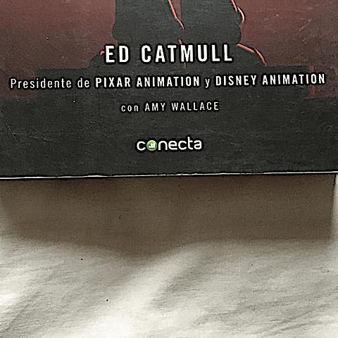 Creatividad S.A. (Ed Catmull)