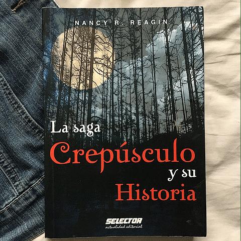 La saga de Crepúsculo y su historia (Nancy R. Reagin)