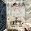 La Elegida (Kiera Cass)