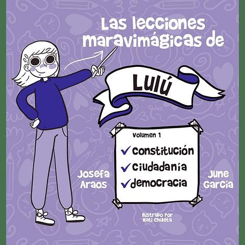 Las lecciones maravimágicas de Lulú (Josefa Araos/June García)