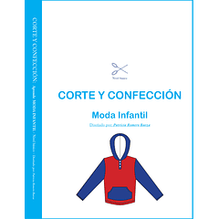 LIBRO: Corte y Confección de moda infantil IMPRESO