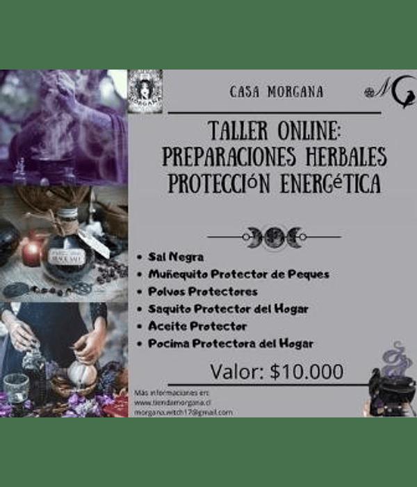 Taller Online: Preparaciones Herbales - Protección Energética