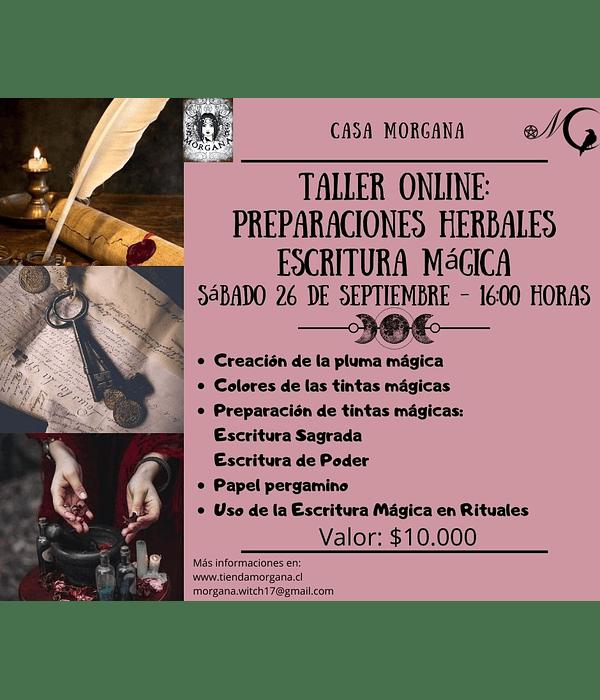 Taller Online: Preparaciones Herbales - Escritura Mágica