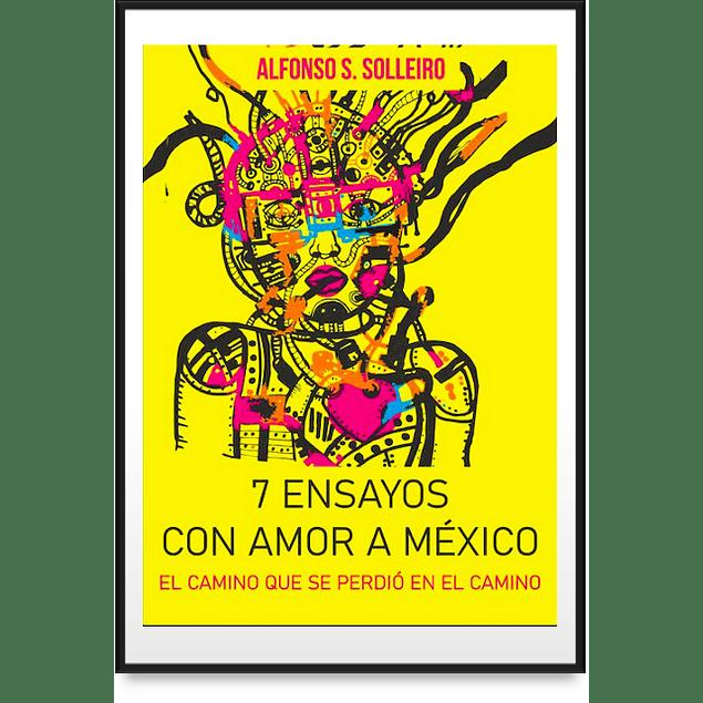 Libro - 7 ensayos con Amor a México