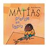 Matías pierde su lápiz