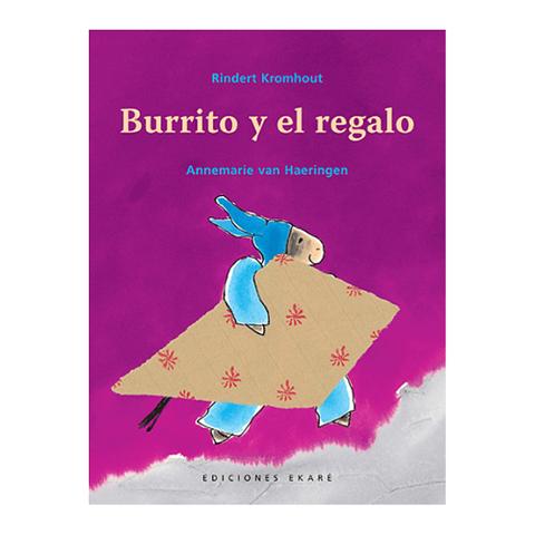 Burrito y el regalo