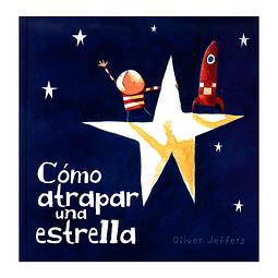 Cómo atrapar una estrella