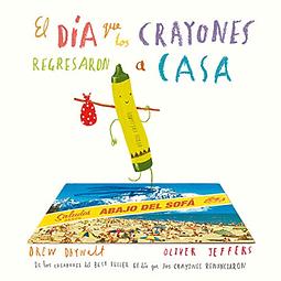 El día que los crayones regresaron  a casa