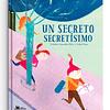 Un secreto secretísimo