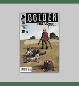 Colder: Bad Seed 3 2015