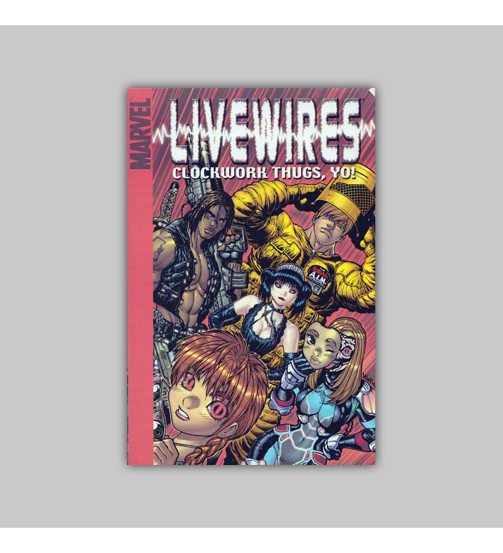 Livewires: Clockwork Thugs, Yo Digest 2005