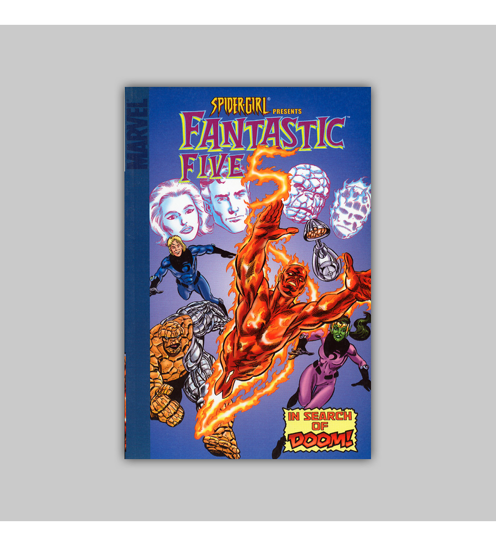 Spider-Girl Presents Fantastic Five: In Search of Doom 2006
