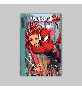Spider-Man Loves Mary Jane Vol. 01: Super Crush - Digest 2006