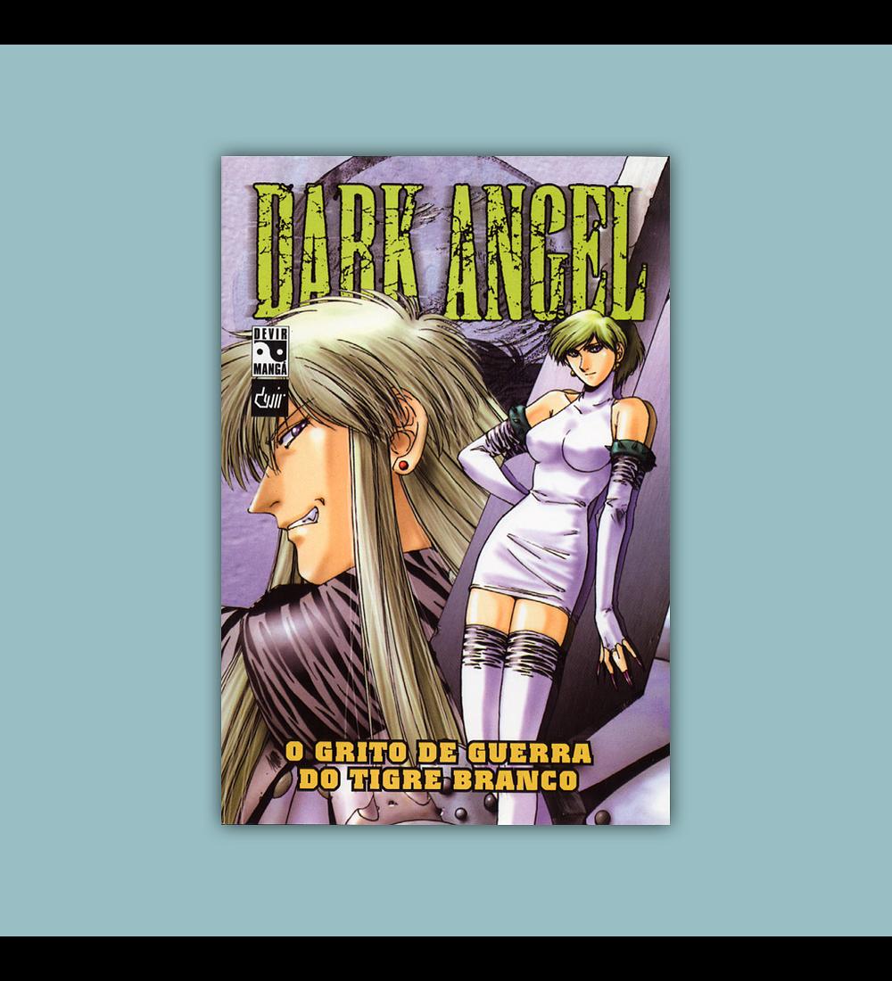 Dark Angel Vol. 02: O Grito de Guerra do Tigre Branco 2005