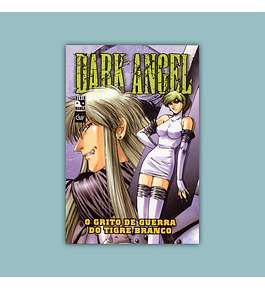 Dark Angel Vol. 02: O Grito de Guerra do Tigre Branco 2005