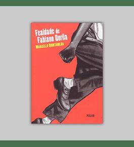 Fealdade de Fabiano Gorila 2016