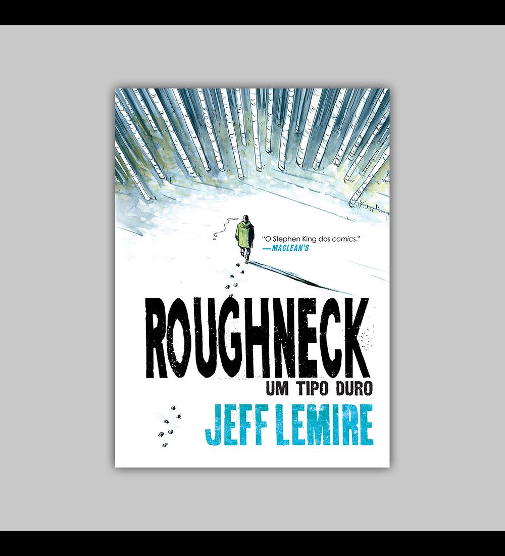 Roughneck: Um Tipo Duro HC 2020