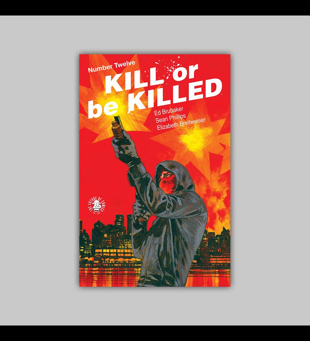Kill or Be Killed 12 2017