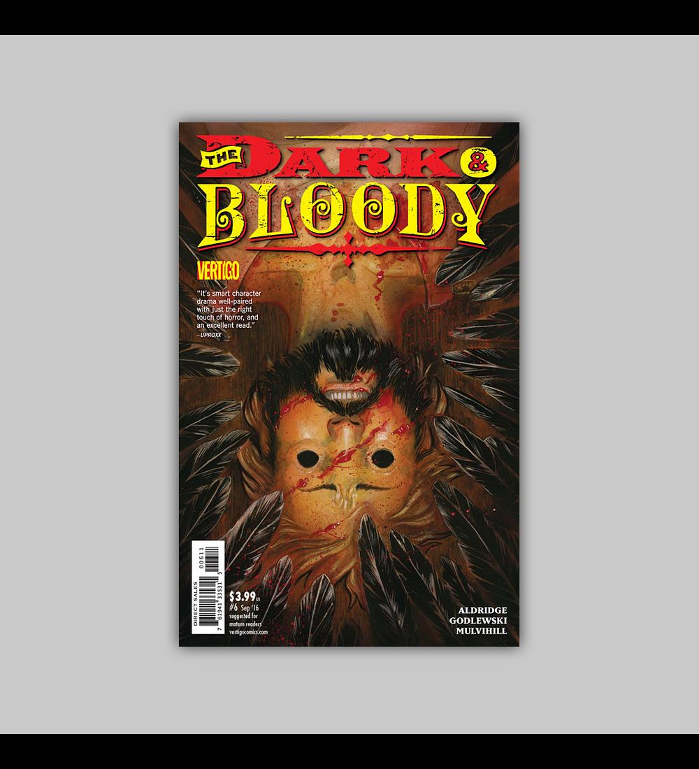 Dark and Bloody 6 2016