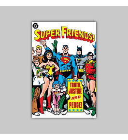 Super Friends!: Truth, Justice and Peace 2003