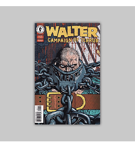 Walter: Campaign of Terror (complete limited series) 1996