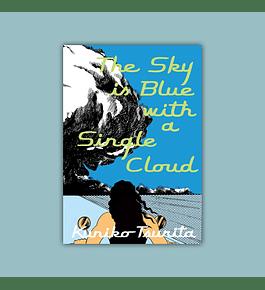 Sky Is Blue With a Single Cloud 2020
