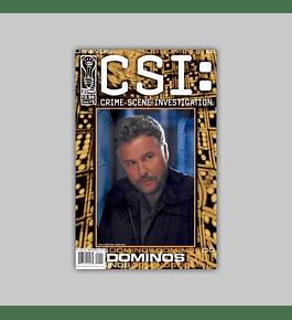 CSI: Dominos 1 2004