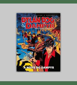 Dampyr and Dylan Dog: O Detective e o Caçador Vol. 01 - A Noite do Dampyr HC 2021