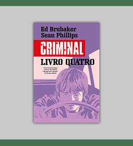 Criminal Vol. 04: Altura Errada, Lugar Errado / Fim-de-Semana Mau HC 2021