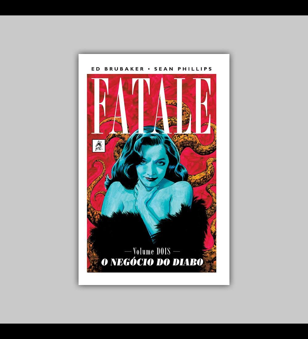 Fatale Vol. 02: O Negócio do Diabo HC