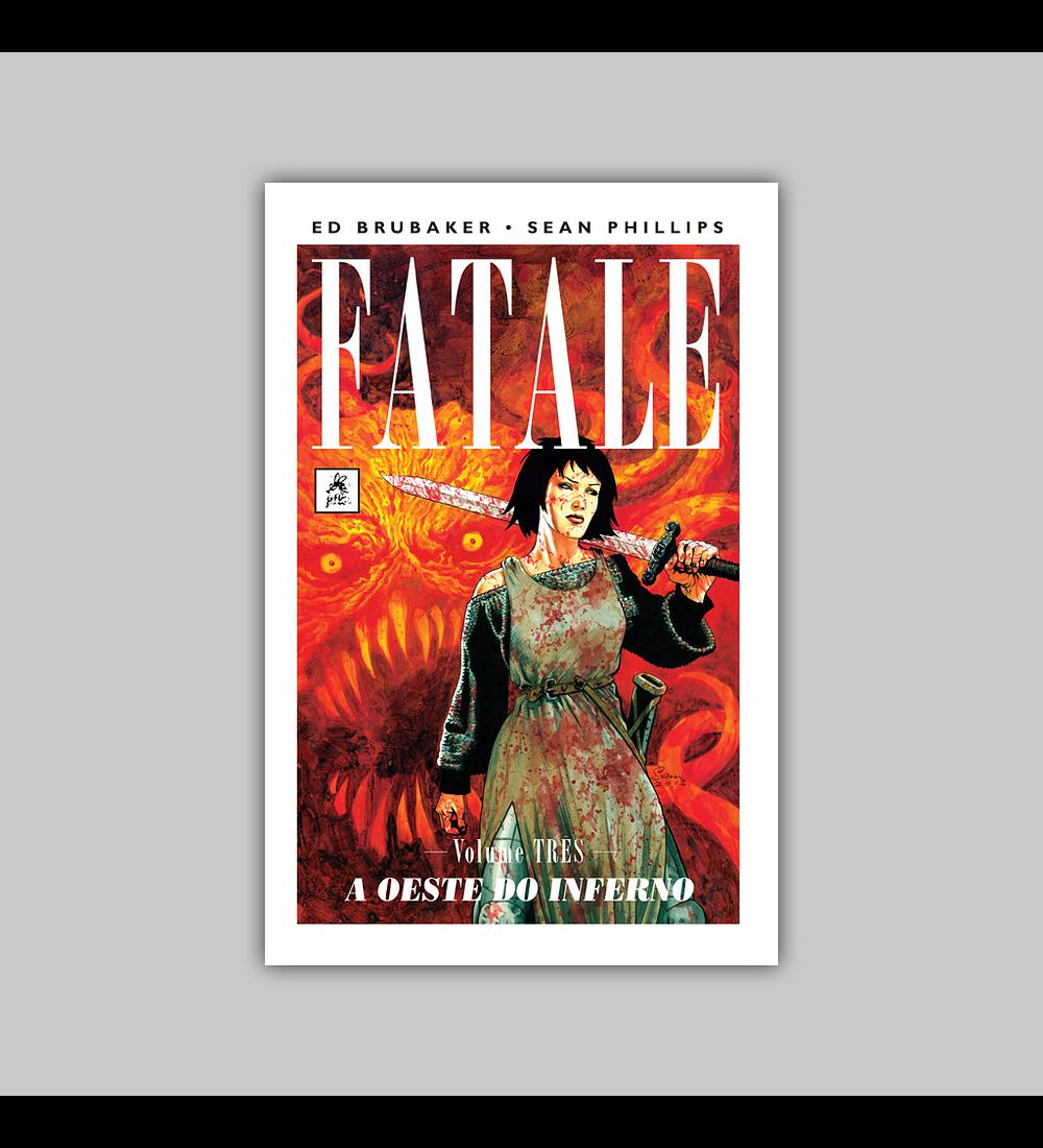 Fatale Vol. 03: A Oeste do Inferno HC
